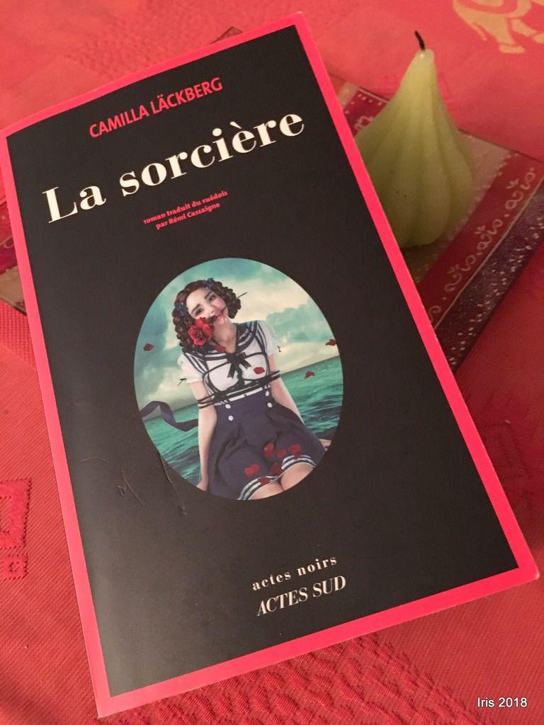 La sorcière, C Lackberg ; 2017, Ed Actes Sud