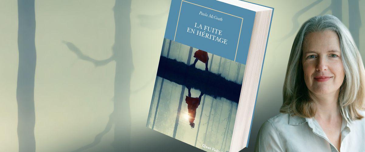 https://www.editionslatableronde.fr/Actualites/Paula-McGrath-La-Fuite-en-heritage