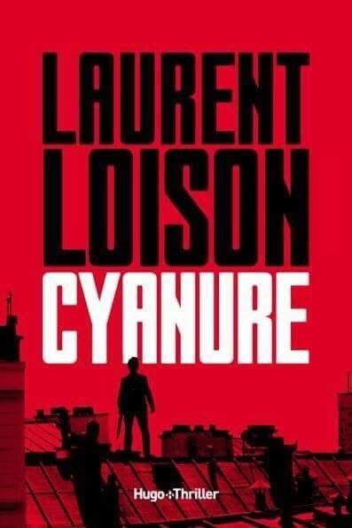 TELECHARGER MAGAZINE Cyanure (2017) – Laurent Loison