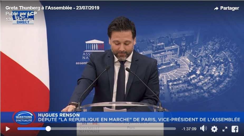 C'est le député LaREM de Paris, Hugues Renson, Vice-président de l'Assemblée nationale qui a prononcé le discours d'introduction à la prise de parole de la jeune Suédoise Greta Thunberg.