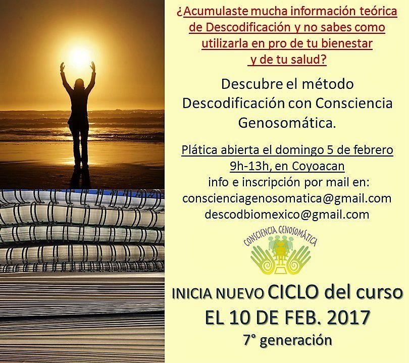 Este domingo de puente,una buena oportunidad para hacerte un regalo de consciencia y crecimiento. Platica informativa de Descodificación Biológica con Consciencia Genosomática.