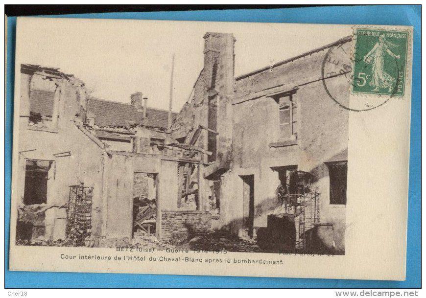 Destructions dans le village de Betz
