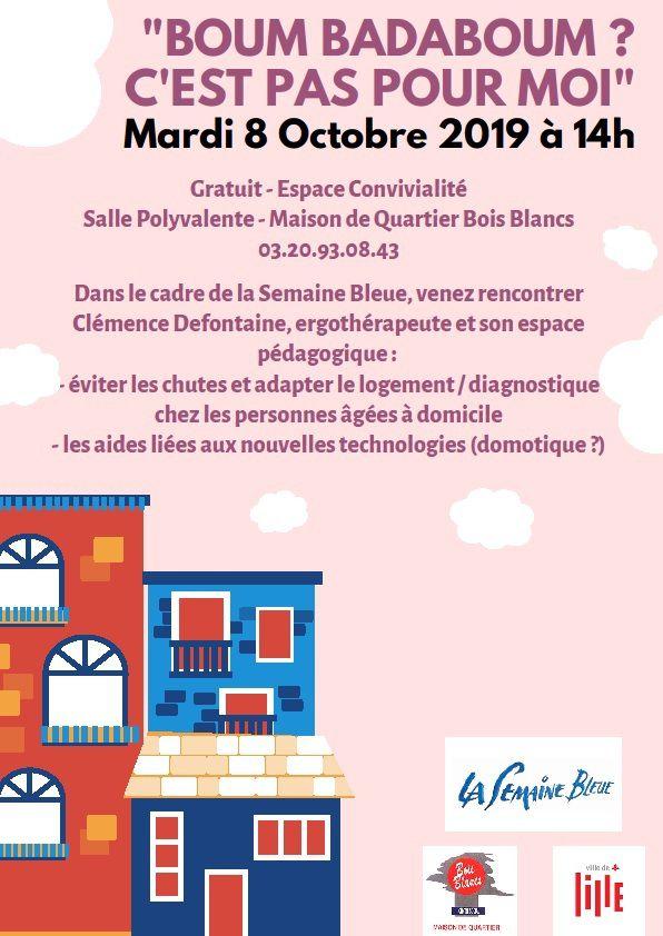 Semaine bleue Prévention des chutes et adaptation du domicile - Mardi  8 octobre 2019 dès 14h   « Boum Badaboum?  c'est pas pour moi !  »