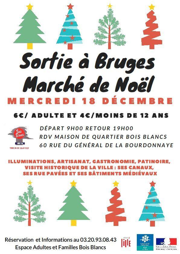 Sortie à BRUGES - Marché de Noël - Mercredi 18 décembre 2019 départ 9h