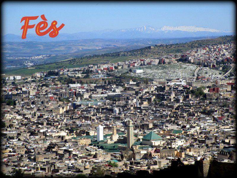 Détours du Maroc ....  Fès L'Impériale ....