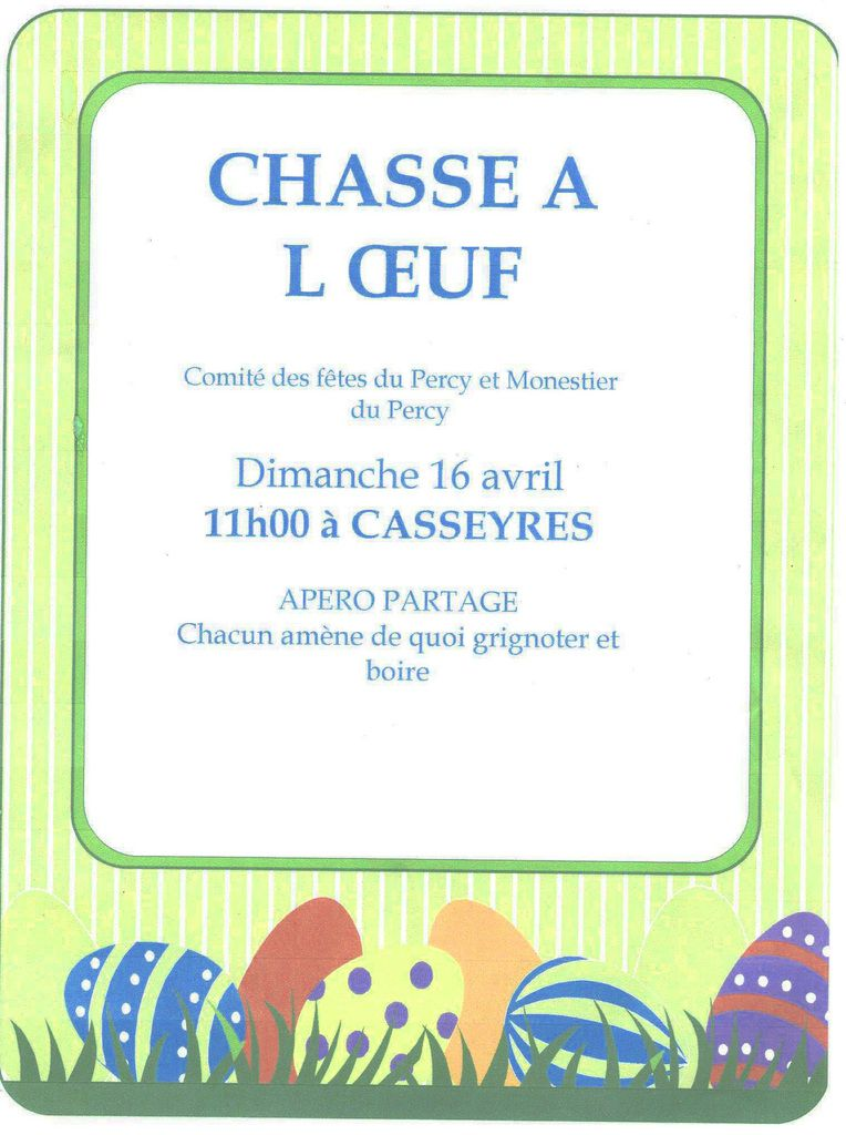 CHASSE A L'OEUF: DIMANCHE 16 AVRIL - 11H00 A CASSEYRE