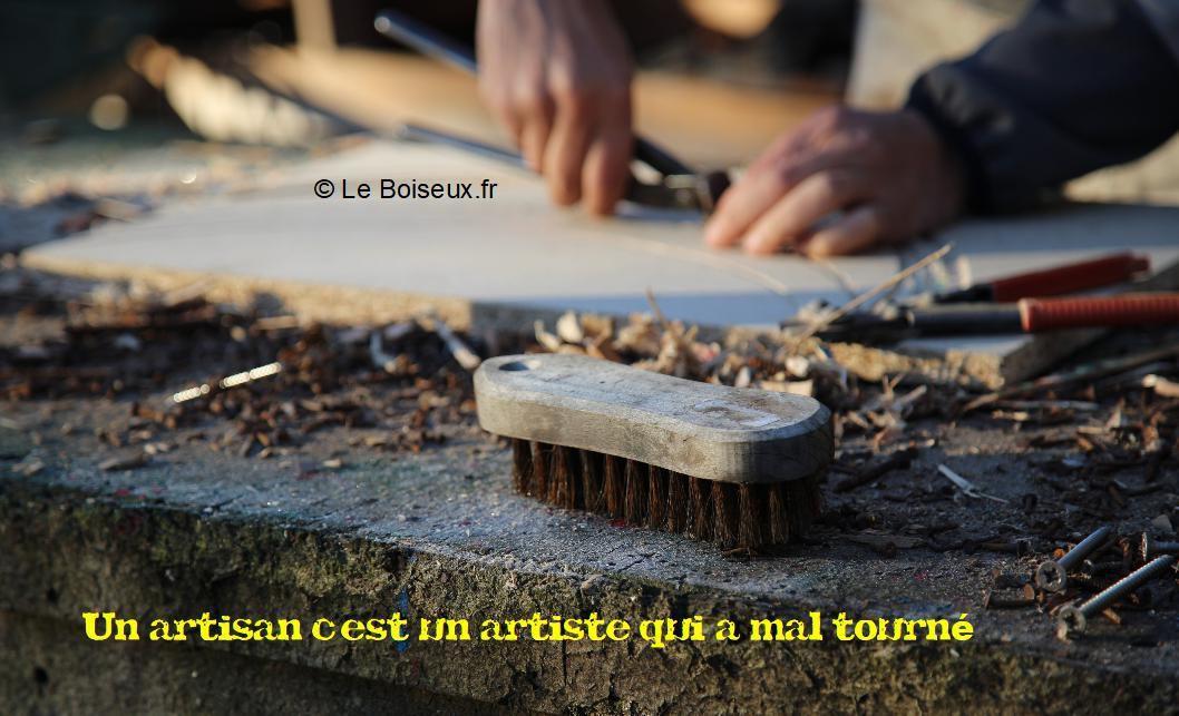 Un artisan c'est un artiste qui a mal tourné