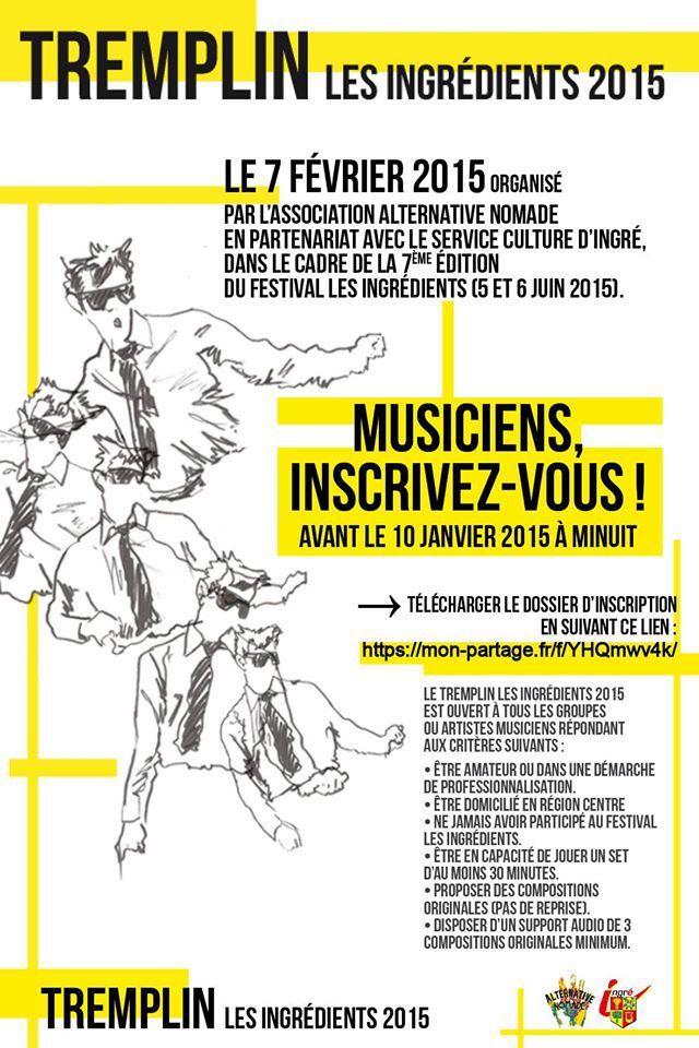 - MUSICIENS inscrivez-vous au TREMPLIN du FESTIVAL LES INGREDIENTS date limite 10 janvier 2015