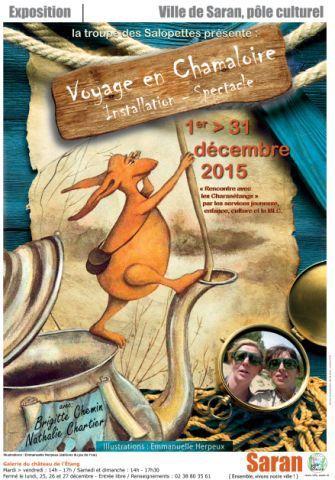 La Troupe des Salopettes VOYAGE EN CHAMALOIRE Expo spectacle SARAN 1 au 31 décembre 2015