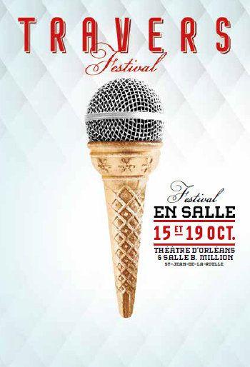 """FESTIVAL TRAVERS EN SALLE : CINQ 15 octobre Scène nationale ORLEANS et BARCELLA """"TOURNE POUCE"""" 19 octobre ST JEAN DE LA RUELLE"""