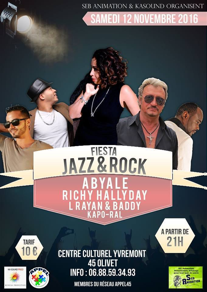 CONCERT FIESTA JAZZ & ROCK Espace Yvremont OLIVET : Richy HALLYDAY,  Abyale, Baddy & Rayan   le 12 novembre