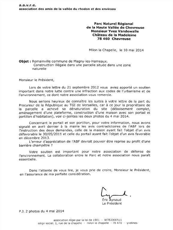 Nous ne manquerons pas de vous tenir informé de la réponse du Président du Parc.