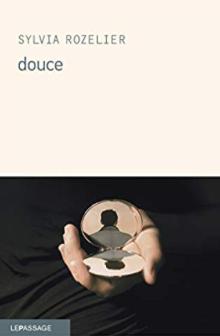 Douce - Sylvia Rozelier