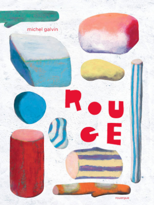 Rouge de Michel Galvin Editions Rouergue