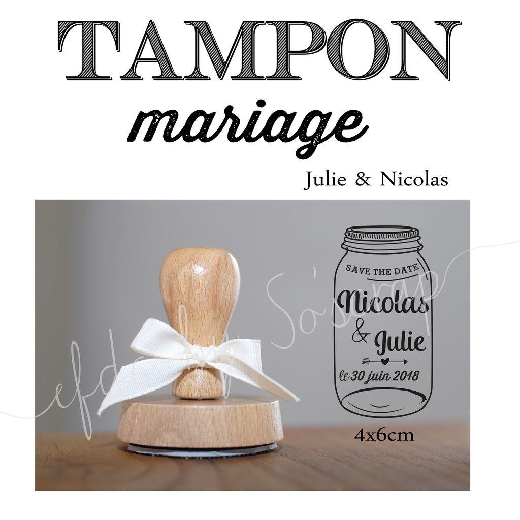 tampon mason jar (bocal) sur mesure et personnalisé, montage support bois, prénoms des mariés et date de mariage, encre non fournie