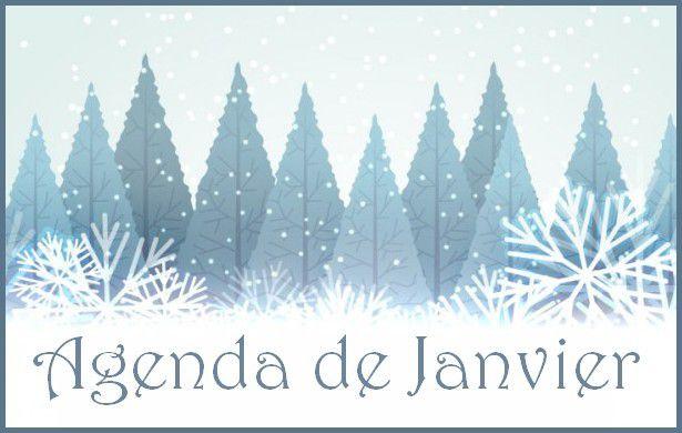 Agenda de Janvier ET Février !