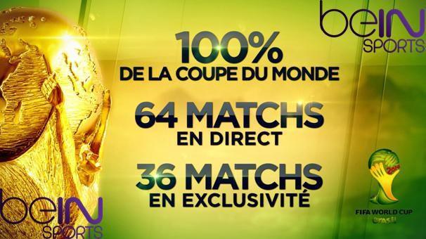 [Infos TV] Coupe du Monde FIFA 2014 : Dispositif TV de BeIN SPORTS !