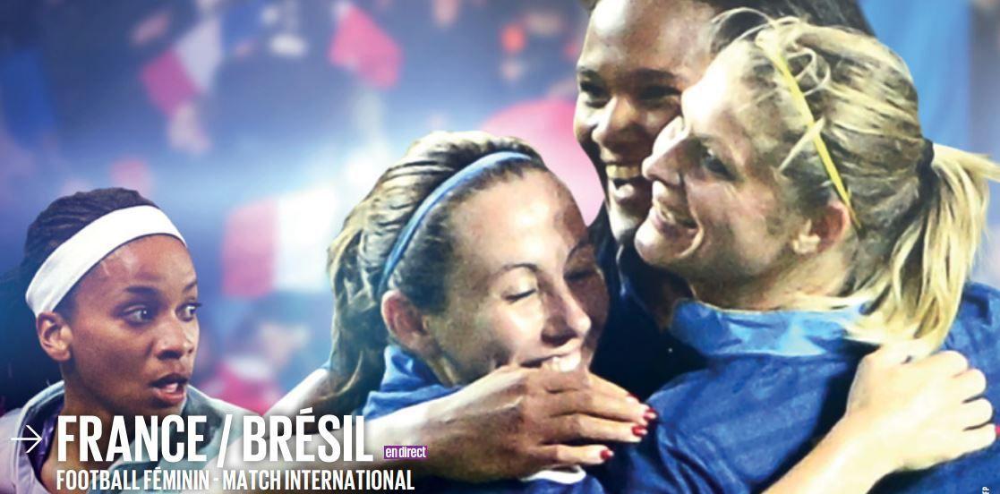 [Mer 11 Juin] Foot Féminin (Match Amical) France / Brésil (direct à 20h45) sur D17 !
