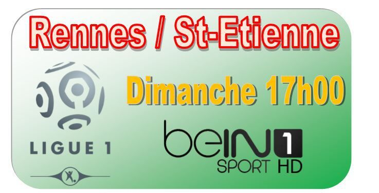 [Dim 18 Jan] Ligue 1 (J21) : Rennes / St-Etienne (17h00) en direct sur beIN SPORTS 1 !