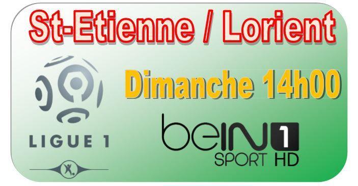 [Dim 08 Mar] Ligue 1 (J28) : St-Etienne / Lorient (14h00) en direct sur beIN SPORTS 1 !