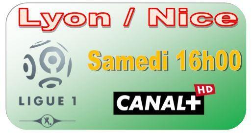 [Sam 21 Mar] Ligue 1 (J30) : Lyon / Nice (16h00) en direct sur CANAL+ !