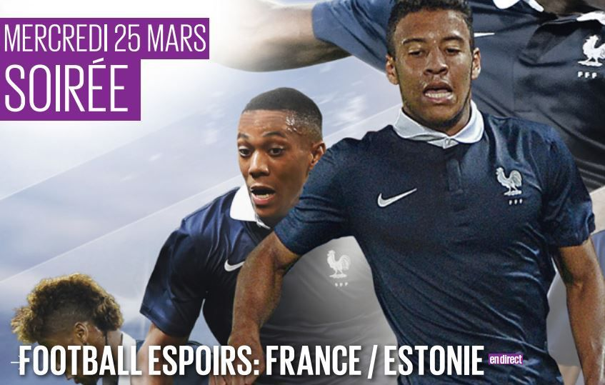[Mer 25 Mar] Football (Espoirs, match amical) France / Estonie, à suivre en direct à 20h50 sur D17 !