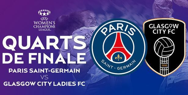 [Sam 28 Mar] Foot (Women's Champions League, 1/4 Finale Retour) Paris SG / Glasgow, à suivre en direct à 19h00 sur BeIN SPORTS 2 !