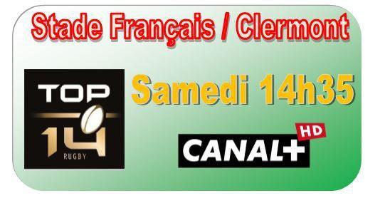 [Sam 28 Mar] Top 14 (J21) : Stade Français / Clermont (14h35) en direct sur CANAL+ !