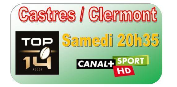 [Sam 25 Avr] Top 14 (J23) : Castres / Clermont (20h35) en direct sur CANAL+SPORT !