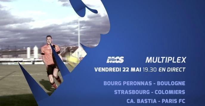[Ven 22 Mai] National (34ème Journée) Multiplex à suivre en direct dès 19h30 sur Ma Chaîne Sport !