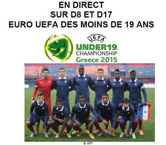 [Infos TV] Football - D8 et D17 vont diffuser les matchs des Bleus de l'Euro des moins de 19 ans !