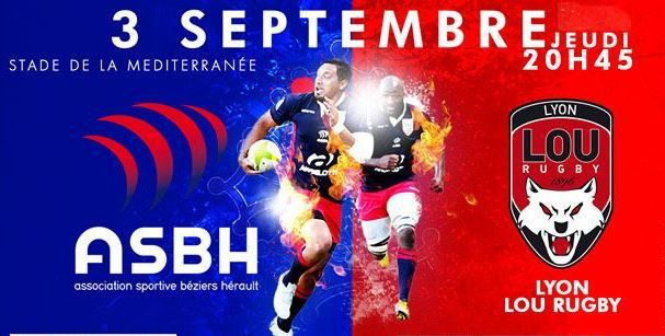 [Jeu 03 Sept] Rugby (Pro D2, 3ème Journée) Béziers / Lyon, à suivre en direct à 20h45 sur Canal Plus Sport !