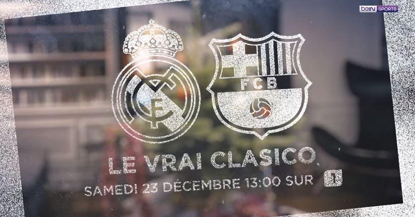[Infos TV] Le Clasico Réal Madrid / Barcelone à suivre ce samedi sur beN SPORTS 1 !