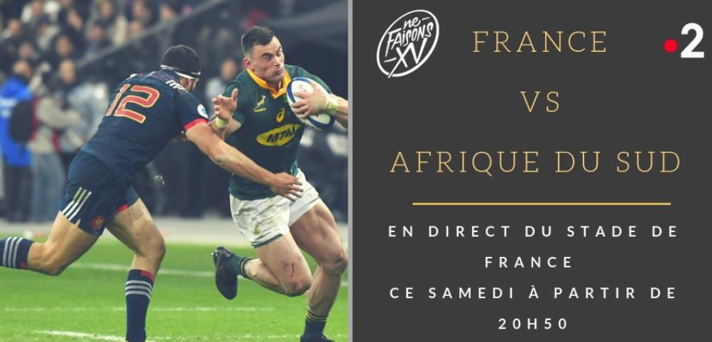 [Infos TV] Rugby - France / Afrique du Sud en direct ce samedi dès 20h50 sur France 2 !