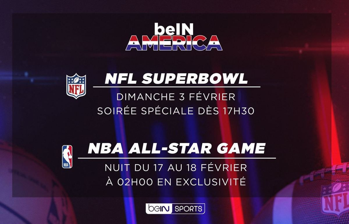 [Sports US] Superbowl, All Star Game, Vos plus belles nuits à venir sur beIN SPORTS !