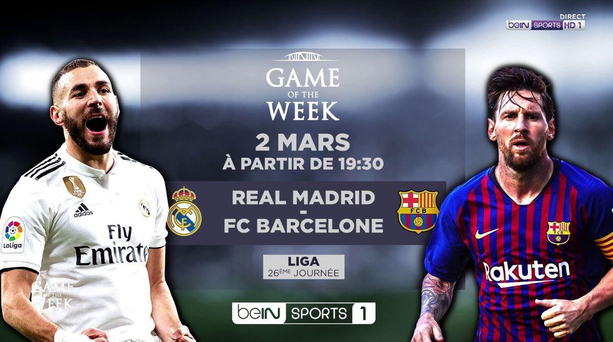 [Foot] Réal de Madrid / FC Barcelone ce samedi en direct à 20h45 sur beIN SPORTS 1 !