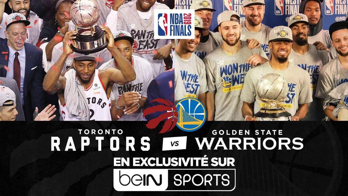 [Basket] Les Finales NBA Toronto Raptors vs Golden State Warriors à suivre en direct sur beIN SPORTS !