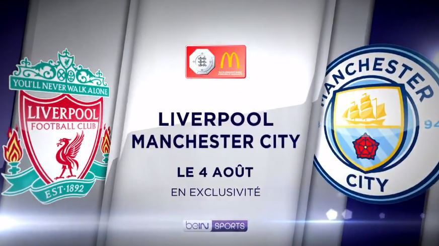 [Foot] Manchester City / Liverpool, Community Shield ce dimanche sur beIN SPORTS 1 !
