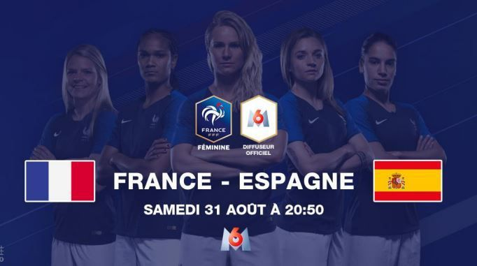 [Foot Féminin] Soirée Spéciale France / Espagne ce samedi sur M6 !