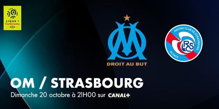 [Foot] Ligue 1 : Marseille /  Strasbourg ce dimanche, la 10ème Journée de ligue 1 ce week-end !