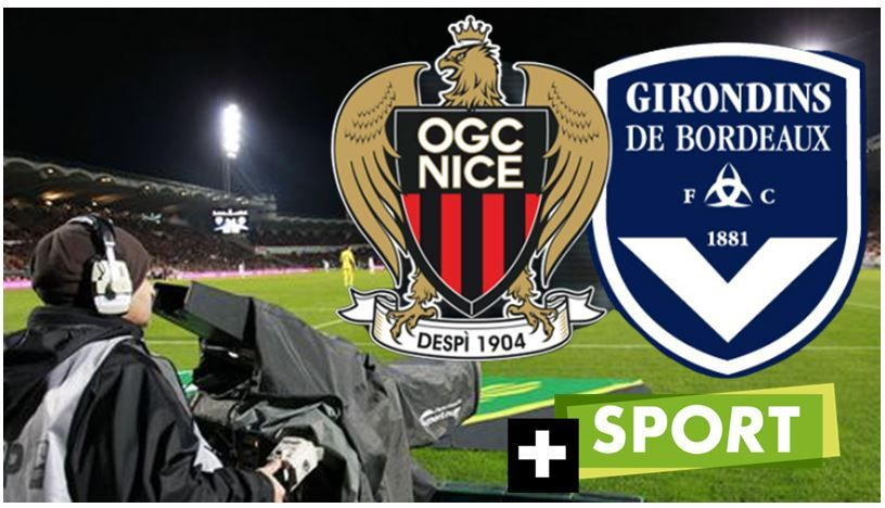 [Foot] Nice / Bordeaux (Ligue 1) en direct ce vendredi sur Canal + Sport !