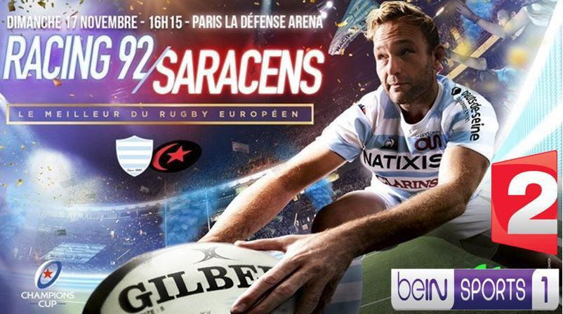 [Rugby] Racing 92 / Saracens (Champions Cup) ce dimanche sur France 2 et beIN SPORTS 1