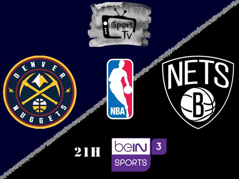[NBA] Denver Nuggets @ Brooklyn Nets ce dimanche en direct sur beIN SPORTS 3 !