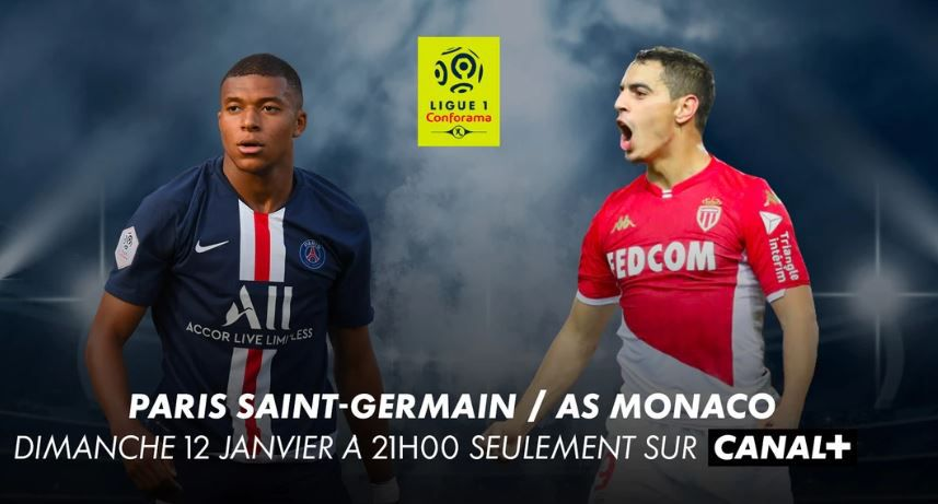 [Foot] Paris SG / AS Monaco (Ligue 1)  ce dimanche en direct sur Canal Plus !
