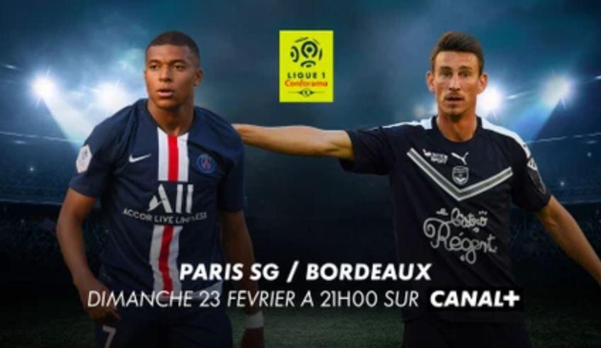 [Foot] Paris SG / Girondins de Bordeaux (Ligue 1) ce dimanche sur Canal Plus !