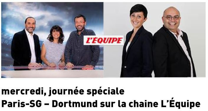 [Foot] Journée Spéciale Paris SG / Dortmund ce mercredi sur la chaîne l'Equipe !