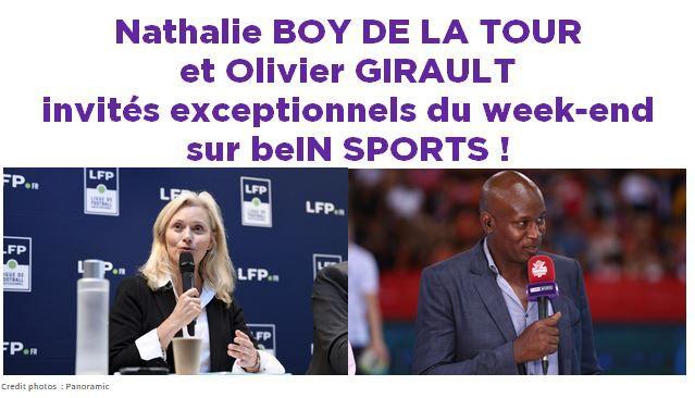 [Infos TV] Nathalie BOY DE LA TOUR  et Olivier GIRAULT invités du week-end  sur beIN SPORTS !
