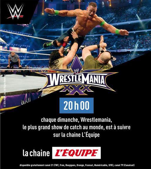 Wrestlemania 30 ce dimanche 24/05 à 20h00 sur la chaîne l'Equipe !