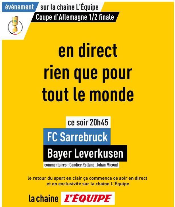Sarrebrück (D4) / Bayer Leverkusen (Coupe d'Allemagne) en direct ce mardi sur la chaîne l'Equipe !