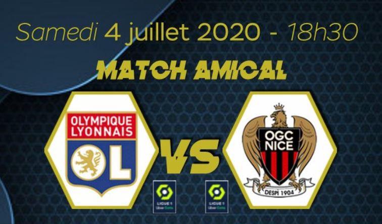 Olympique Lyonnais / OGC Nice (Amical) ce samedi en direct sur Canal +